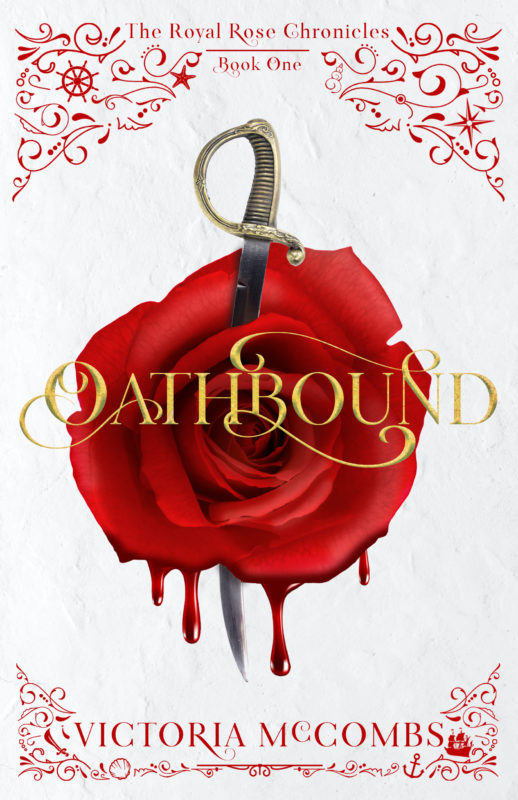 Oathbound: The Royal Rose Chronicles book 1